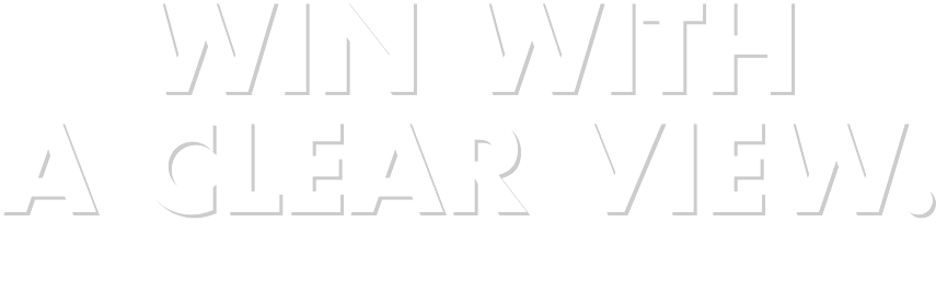 WIN WITH A CLEAR VIEW.クリアな視界で打ち勝て