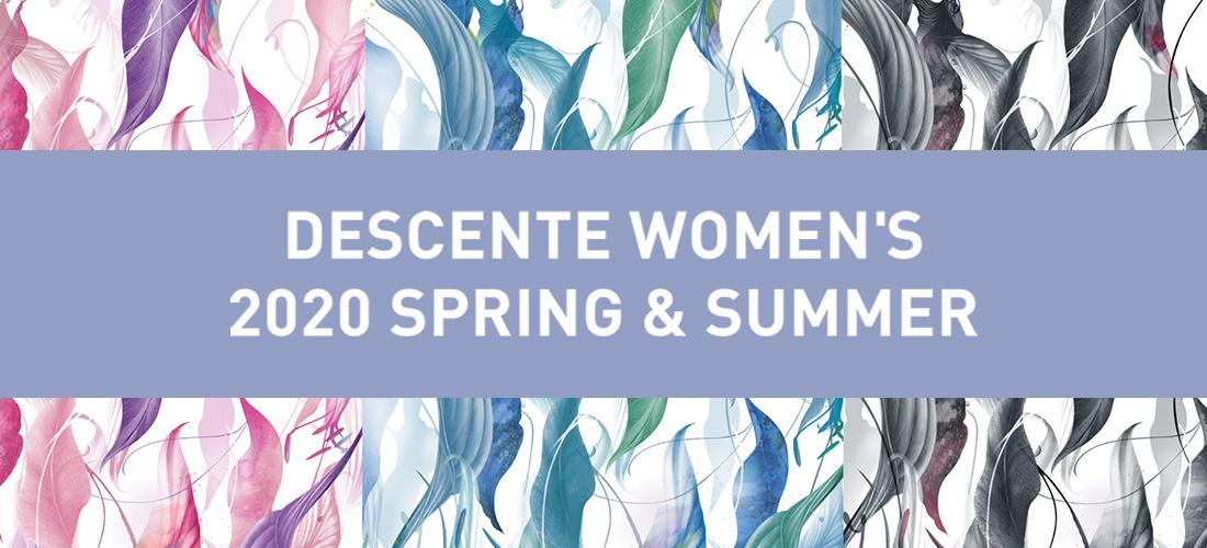 デサント ウィメンズ 2020 SPRING&SUMMER